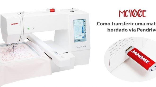 Como transferir por pendrive um bordado para a sua máquina de bordar Janome MC400E