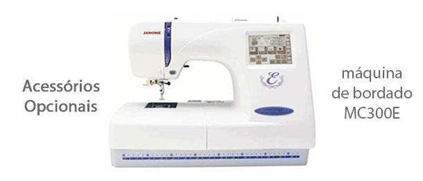 Acessórios para máquina de bordado MC300E