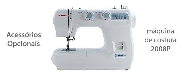Acessórios para máquina de costura 2008P