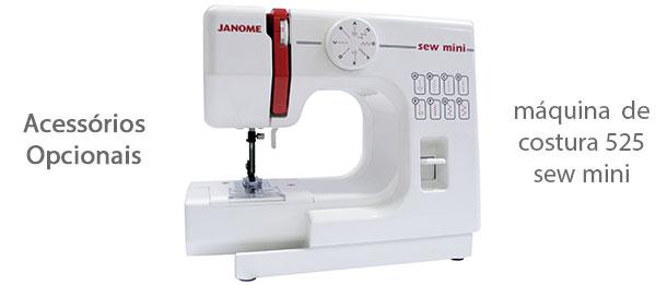 Acessórios para máquina de costura 525 sew mini