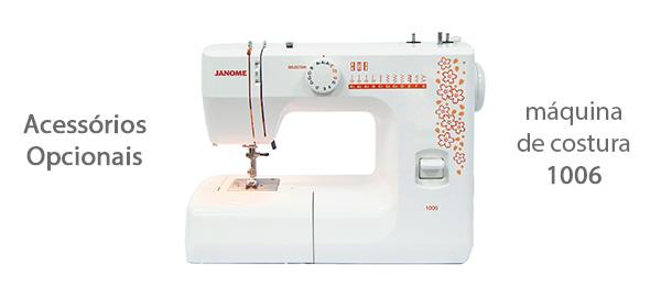 Acessórios para máquina de costura 1006