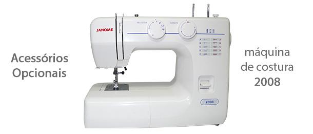 Acessórios para máquina de costura 2008