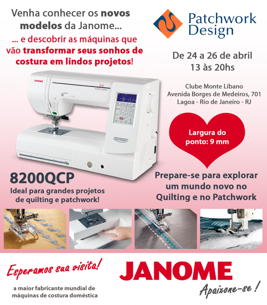 Os novos modelos da Janome estão chegando ao Rio de Janeiro na Rio Patchwork Design!