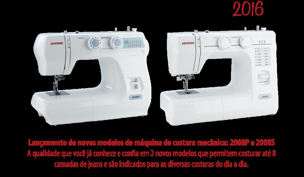 2016 - Lançamento das máquinas de costura mecânica 2008P e 2008S