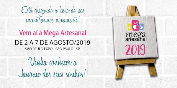 Venha nos visitar na Mega Artesanal 2019