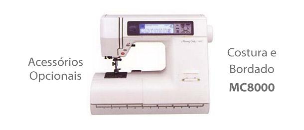 Acessórios para Máquina de Costura e Bordado MC8000