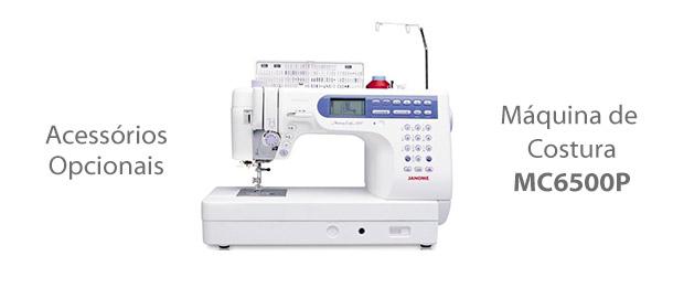 Acessórios para máquina de costura MC6500P